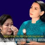 Nghệ sĩ Hồng Vân, Nhật Kim Anh cùng loạt sao đồng lòng cầu nguyện cho Phi Nhung