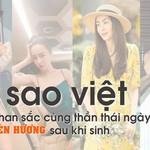 4 sao Việt có nhan sắc cùng thần thái ngày càng LÊN HƯƠNG sau khi sinh