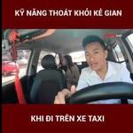 Kỹ năng sống: Kỹ năng thoát khỏi kẻ gian khi đi trên xe taxi