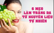 6 mẹo làm trắng da từ nguyên liệu tự nhiên