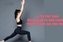 6 tư thế yoga biến chân to như chân voi thành thon dài như đôi đũa