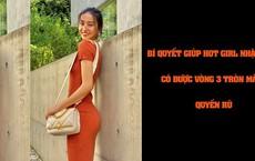 Bí quyết giúp hot girl Nhật Bản có được vòng 3 tròn mẩy, quyến rũ